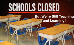 School Buildings Closed-Remainder of School Year